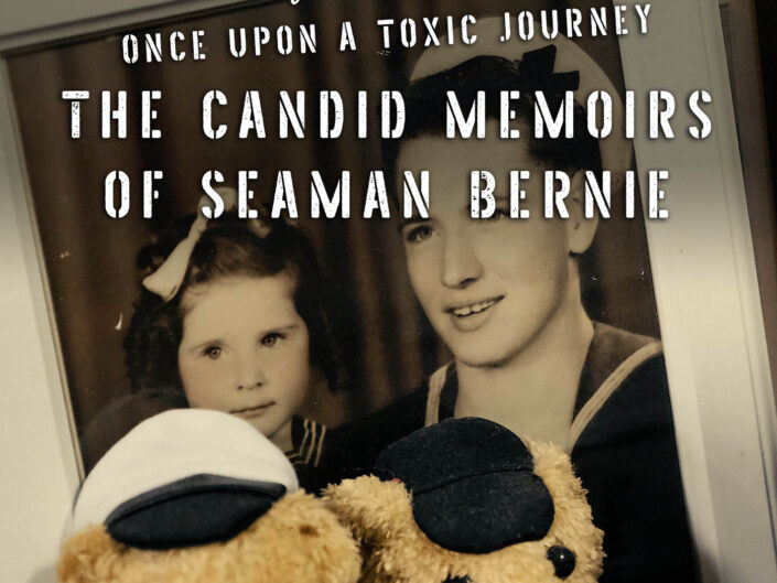 Once Upon a Toxic Journey – The Candid Memoirs of Seaman Bernie